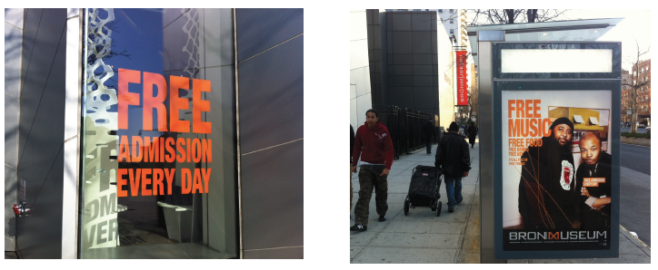 Bronx Museum Free Campaign on the street
